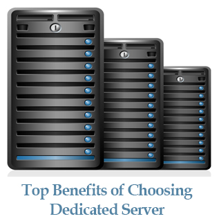 Benefits of Choosing Dedicated Server
