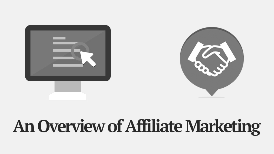 An Overview of Online Affiliate Marketing