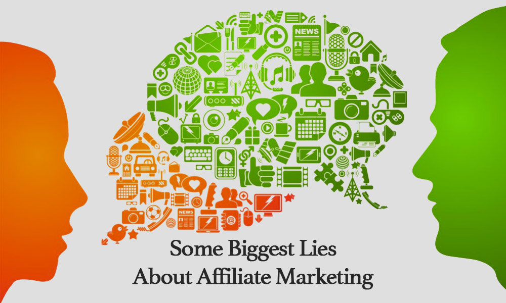 Some Biggest Lies About Affiliate Marketing