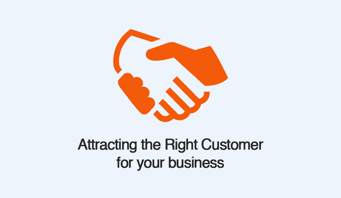 Attracting the Right Customer for your business