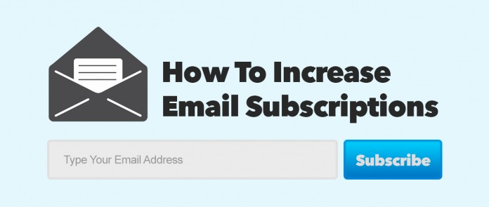 How To Increase Email Subscriptions