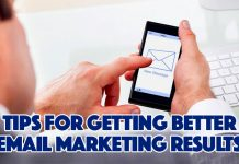 Tips For Getting Better Email Marketing Results