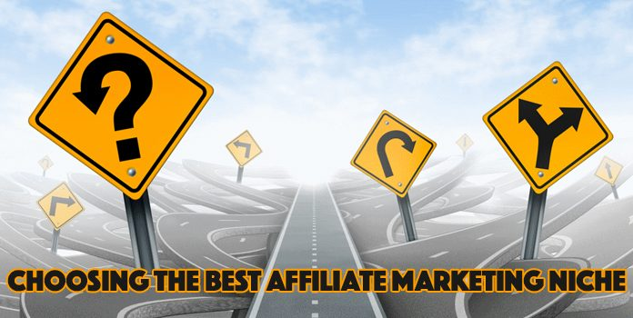 Choosing the best affiliate marketing niche