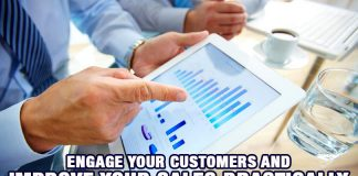 Engage Your Customers and Improve Your Sales Drastically
