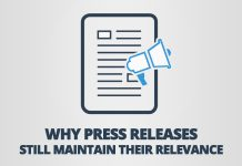 Why Press Releases still Maintain their Relevance