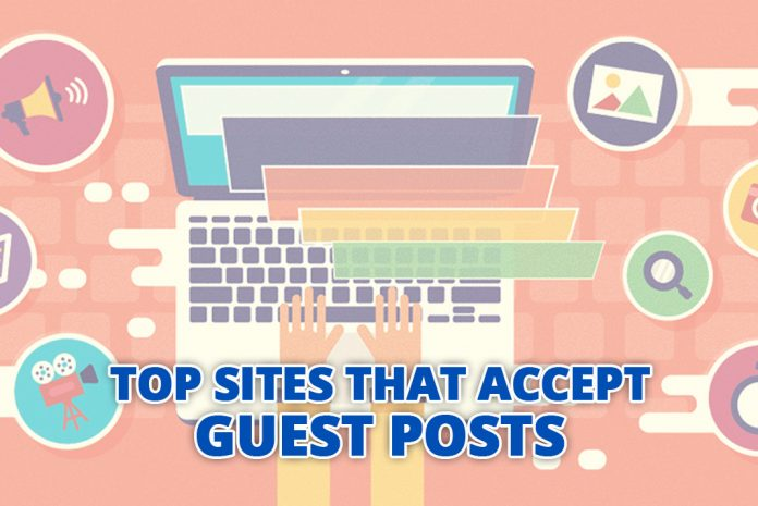 Top Sites That Accept Guest Posts