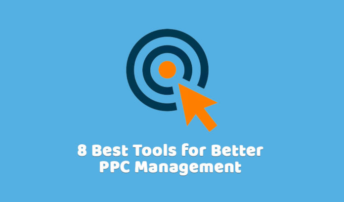 8 Best Tools for Better PPC Management in 2019
